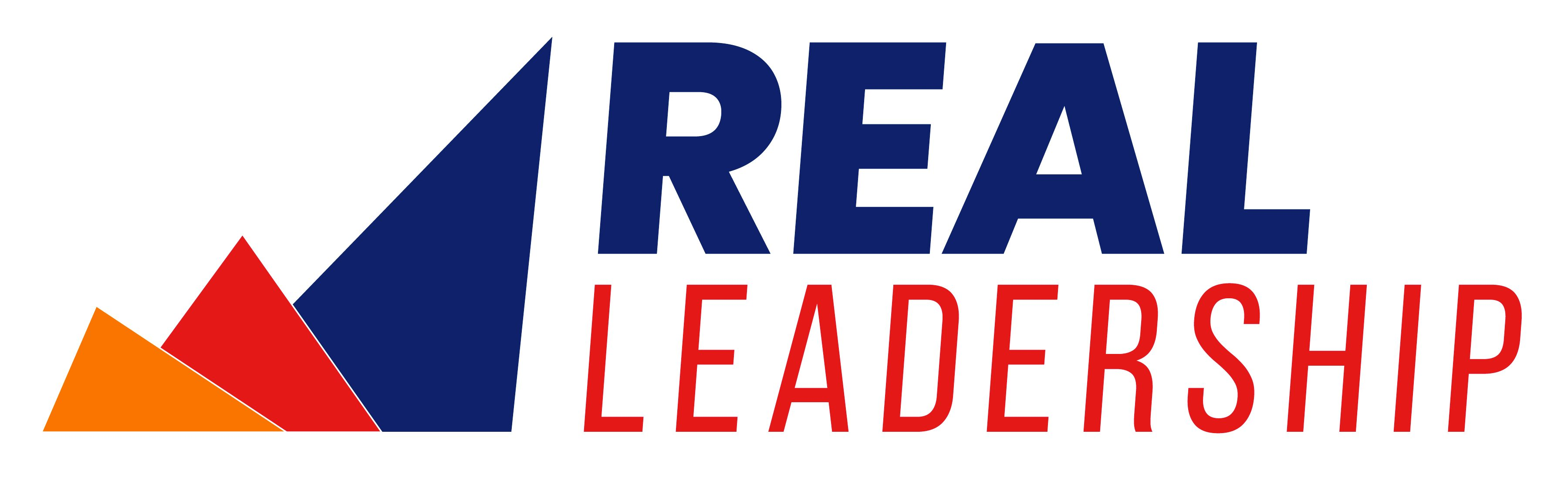 Real Leadership: Life, Love & Leadership