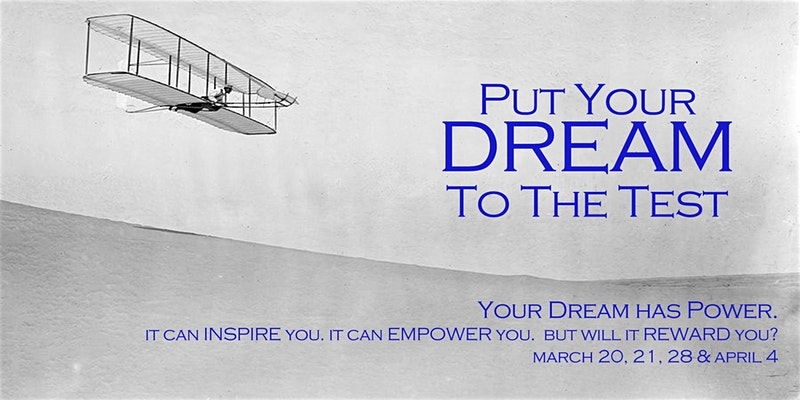 Put Your Dream To The Test.